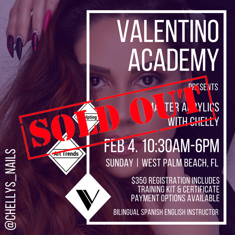 Valentino Academy - Master Acrylics With Chelly - February 4, 2018